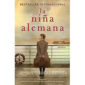 La Nina Alemana (die deutschen Mädchen spanische Ausgabe): Novela (Atria Espanol)