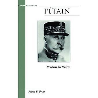 Petain: Verdun to Vichy (Military Profiles)