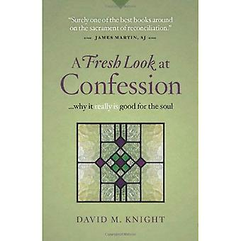 A Fresh Look at Confession: Why it Really is Good for the Soul