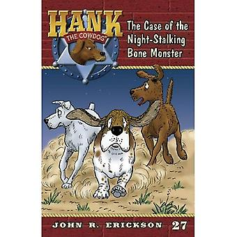 The Case of the Night-Stalking Bone Monster (Hank the Cowdog