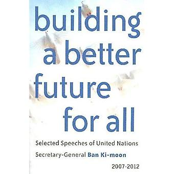 Building a Better Future for All