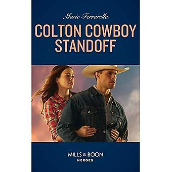 Colton Cowboy Standoff (Mills & Boon Heroes) (The� Coltons of Roaring Springs, Book 1) (The Coltons of Roaring Springs)