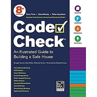 Code Check: A Field Guide to Building a Safe House (Code Check: An Illustrated� Guide to Building a Safe House)