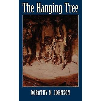 The Hanging Tree by Johnson & Dorothy M.