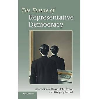 Fremtidens representativt demokrati av Alonso & Sonia