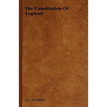 La Constitution de l'Angleterre par De Lolme & J.L.