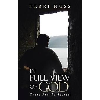 In Full View of God There Are No Secrets by Nuss & Terri