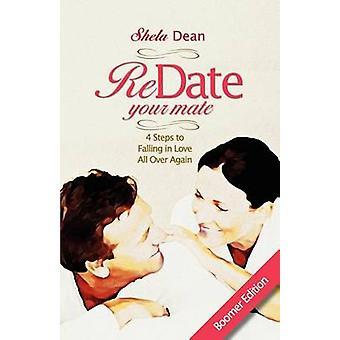 Expiré votre Mate 4] procéder Falling in Love All Over Again par Dean & Shela