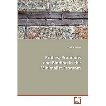 Sondas de pronomes e ligação no programa minimalista por Heinat & Fredrik