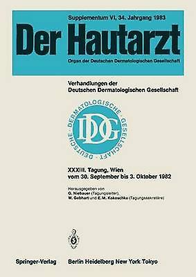 Verhandlungen der Deutschen Dermatologischen Gesellschaft by Wiebauer & G.