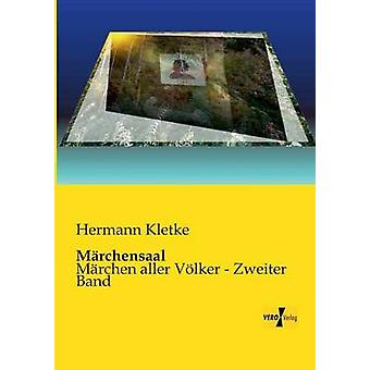 Marchensaal por Kletke & Hermann