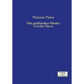 Die politischen Werke by Paine & Thomas