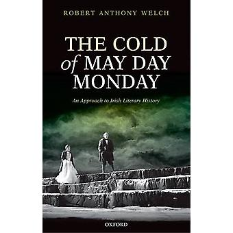 Cold of May Day Monday by Robert Anthony Welch