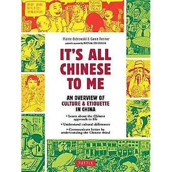 It's All Chinese To Me - An Overview of Culture & Etiquette in Chi