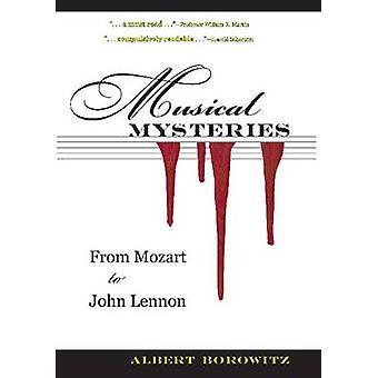 Musical Mysteries - From Mozart to John Lennon by Albert Borowitz - 97