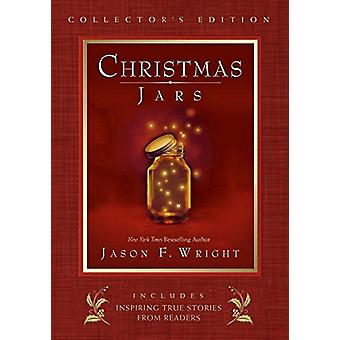 Christmas Jars Collector's Edition by Jason F. Wright - 9781629723297