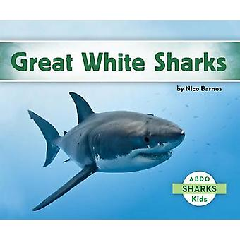 Great White Sharks by Nico Barnes - 9781629700656 Book
