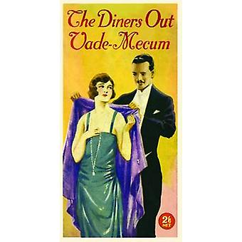 The Diners Out Vade-Mecum - A Pocket Handbook on the Manners and Custo