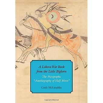 Lakota oorlog boek uit de Little Bighorn (Houghton Library Studies)