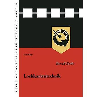 Lochkartentechnik by Bode & Bernd