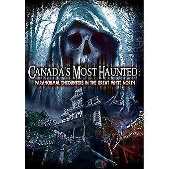 Canadas mest hjemsøgte: Paranormal møder i [DVD] USA importen