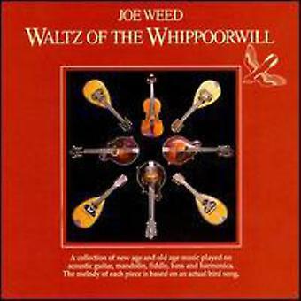 Joe Weed - valse de l'importation USA Whippoorwill [CD]