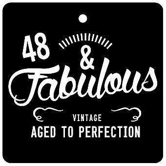 48 And Fabulous / BIRTHDAY Car Air Freshener