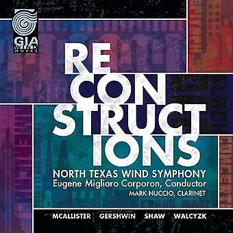 McAllister / North Texas Wind Symphony / Corporon - rekonstruktioner [CD] USA import