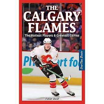 Flames de Calgary le par Peter Boer