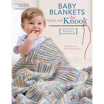 Baby Blankets Made with the Knook by Melissa Leapman - 9781464701894
