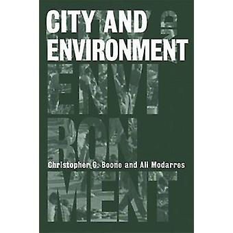 City and Environment by Christopher Boone - Ali Modarres - 9781592132