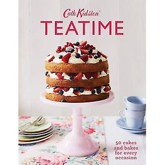 Cath Kidston Teatime - 50 Cakes and Bakes for Every Occasion by Cath K