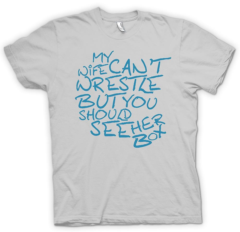 Mens T-shirt - My Wife Cant Wrestle But You Should See Her Box - Funny Crude