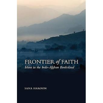 Grenze des Glaubens - Islam - im Indo-afghanischen Grenzgebiet von Sana Haro