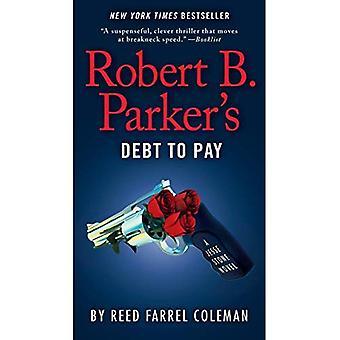 Robert B. Parker's schuld te betalen (Jesse Stone romans)