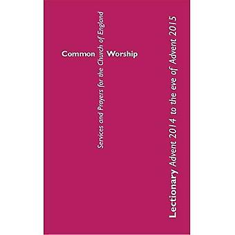 Common Worship Lectionary: Advent 2014 to the Eve of Advent 2015: Large format (Common Worship: Services and Prayers...