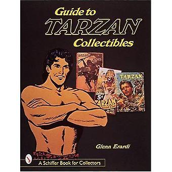 Leitfaden für Tarzan Collectibles (Schiffer Buch für Sammler)