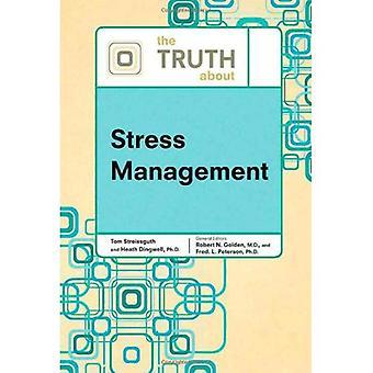La verità sulla gestione dello Stress