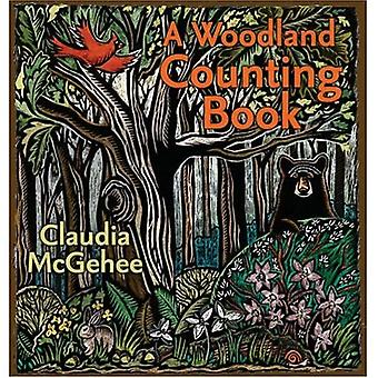 A Woodland Counting Book (A Bur Oak Book)