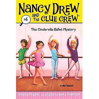El misterio del Ballet de la Cenicienta (Nancy Drew y el equipo de pista (calidad) (reediciones))