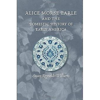Alice Morse Earle und der heimischen Geschichte Amerikas