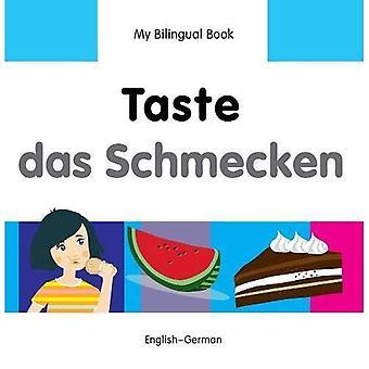 Mon livre bilingue - goût - allemand-anglais (mes livres bilingues)