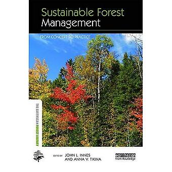 Sustainable Forest Management: From Principles to Practice (Earthscan Forest Library)