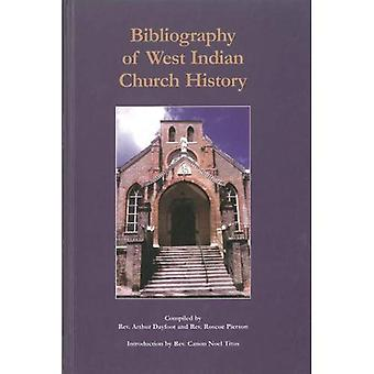 Bibliography of West Indian Church History