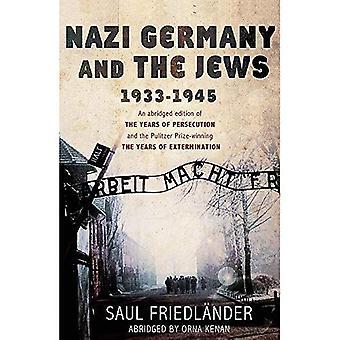 Nazi Germany and the Jews 1933 - 1945