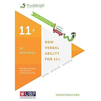 Non Verbal Ability for 11 +: 2D Tests Workbook (Teachitright)