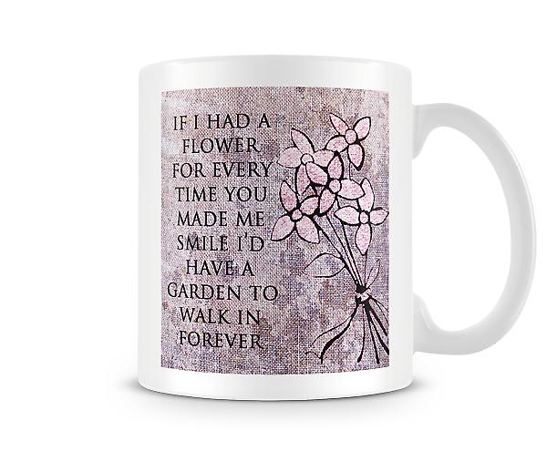 Had A Flower Smile Garden Forever Mug