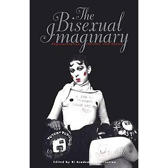 Bisexual Imaginary by Intervention & Bi Academic