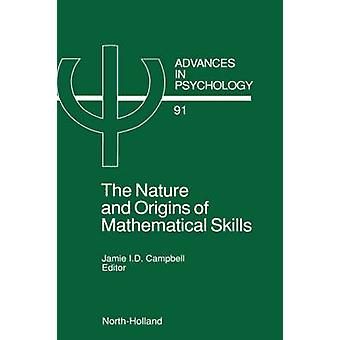 The Nature and Origin of Mathematical Skills by Campbell & Jamie
