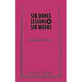 Zes Dance lessen in zes weken door Alfieri & Richard